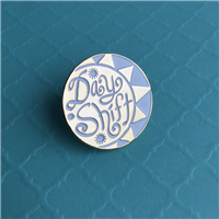 Day Shift Pin