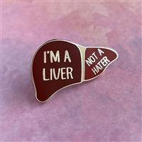 Liver, Not A Hater Pin