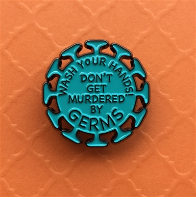 Don't Get Murdered by Germs! Pin