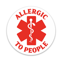 Allergic to People Decal