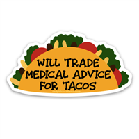 Medical Advice for Tacos Decal