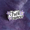 F You, Cancer! Pin