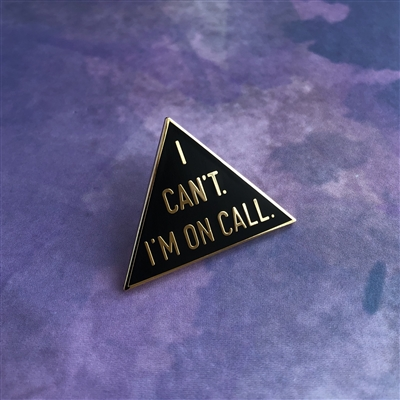 Always on Call Pin