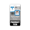 PHARMACY TECH Badge Buddy Vertical Standard Size