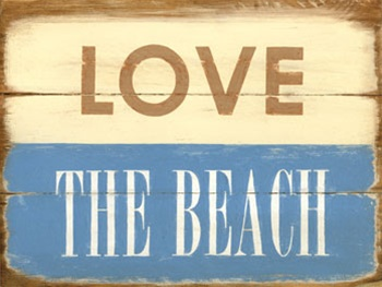 Love The Beach Sign Available At Deanmillerprints Com