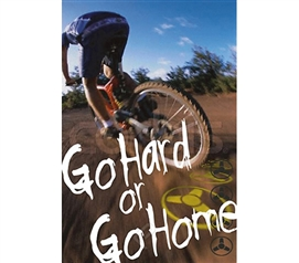 Go Hard or Go Home Poster inspirational biker poster for decorative college dorm rooms