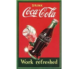 Classic Drink Coca-Cola - Work Refreshed Poster