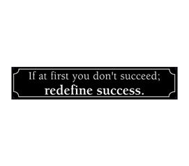Cheap Dorm Decor - Redefine Success & Reach It - Funny Tin Sign - Add Some Humor