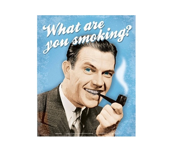 Cheap Decor Quot What Are You Smoking Quot Funny Tin Sign Wall