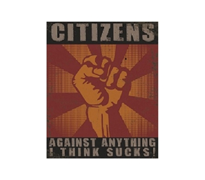 Humorous College Wall Decor - Citizens Against Sucky Things - Tin Sign Humor