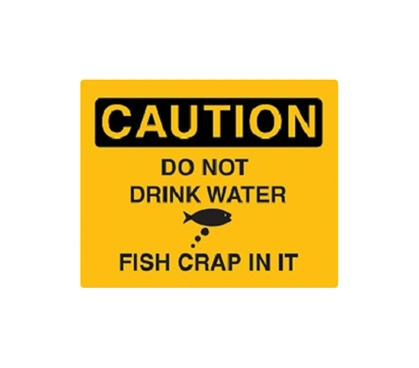 Funny & Sarcastic Caution: Fish Poop In Water - Humorous Tin Sign Wall Decor