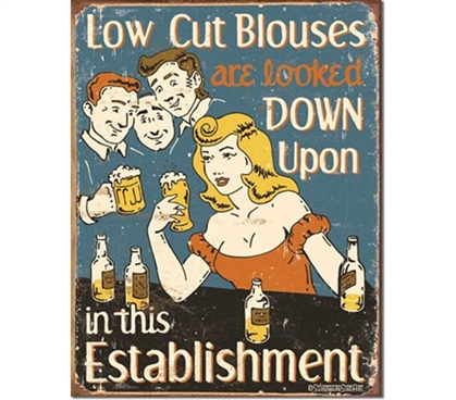 Tin Sign Dorm Room Decor underhandedly encourages low cut tops as a joke on this vintage illustration tin sign