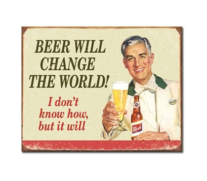 Tin Sign Dorm Room Decor beer will change the world illustrated picture on vintage tin sign for wall decoration