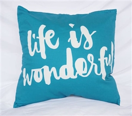 College Cotton Throw Pillow Life Is Wonderful Inspirational Ocean Depths Teal Dorm Decor