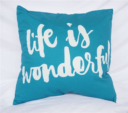 Life Is Wonderful - Ocean Depths Teal - Cotton Throw Pillow