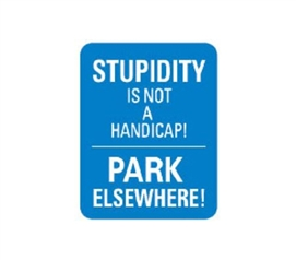 Buy College Tin Signs - Stupidity Parking - Tin Sign - Cool Stuff For Dorms