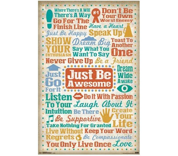 Just Be Awesome Poster Dorm Wall Decor Best Items For