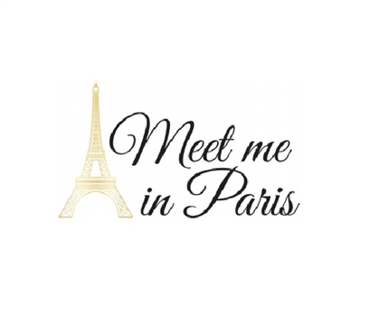 Meet Me in Paris Wall Quote College Wall Art - Peel N Stick Dorm Room Decorations Dorm Room Decor