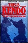 Martial Arts Books This Is Kendo