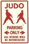 Martial Arts Novelties Parking Sign Judo Only
