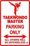 Martial Arts Novelties Parking Sign TKD Master