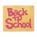Ellison SureCut Die - Word, Back to School - Extra Large