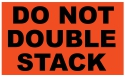 Do Not Double Stack Sticker
