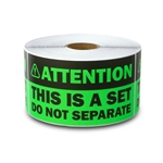 "2"" x 4"" Attention - This is a Set, Do Not Separate Stickers (Green)"