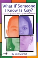 What if Someone I Know Is Gay? by Eric Marcus-Paperback