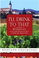 I'll Drink to That: Beaujolais and the French Peasant