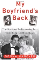 My Boyfriends Back by Donna Hanover-Hardcover