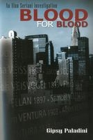 Blood for Blood by Gipsy Paladini