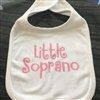 Little Soprano Bib