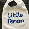 Little Tenor Bib