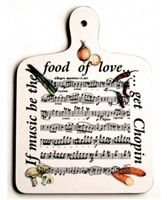 If Music Be The Food... Chopping Board