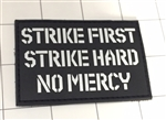Strike First Strike Hard No Mercy Morale Patch, Black
