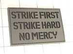 Strike First Strike Hard Patch, Gray