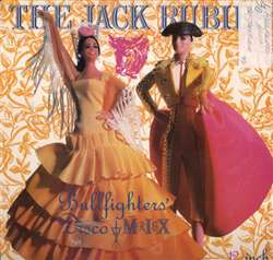 Jack Rubies Bullfighters' Disco Remix