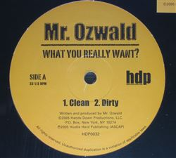 Mr. Ozwald What You Really Want?