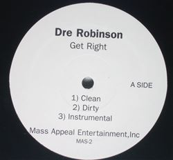 Dre Robinson Get Right / Streets Ain't For You