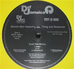 Beenie Man Dude (The Remix) / Straight Off The Top