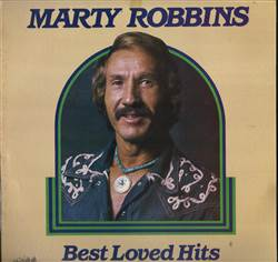 Marty Robbins Best Loved Hits
