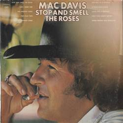 Mac Davis Stop And Smell The Roses