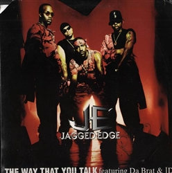 Jagged Edge The Way That You Talk