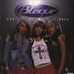 Blaque Can't Get It Back (Remix)