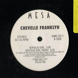 Chevelle Franklyn / Dancehall Divas Serious Girl / Treat Me Right