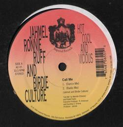 Jahmel Ronnie Ruff & Birdie Culture Call Me