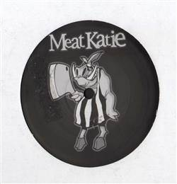 Meat Katie Strange Fruit / Our Destruction