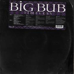 Big Bub Timeless