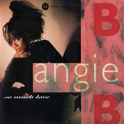 B Angie B So Much Love